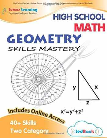 9781949855029-1949855023-High School Geometry Review - Lumos Skills Mastery tedBook: Online Assessments and Practice Workbook