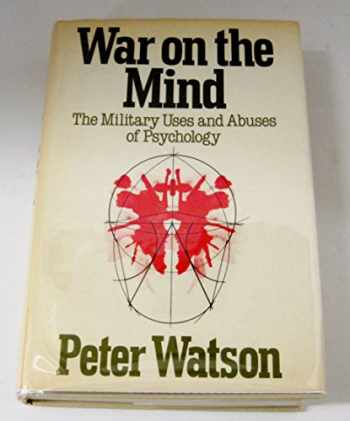 9780465090655-0465090656-War on the Mind: The Military Uses and Abuses of Psychology
