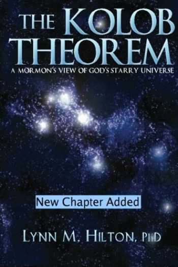 9781475172133-1475172133-The Kolob Theorem: A Mormon's View of God's Starry Universe