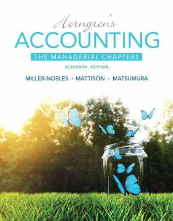9780133851151-013385115X-Horngren's Accounting: The Managerial Chapters (11th Edition)