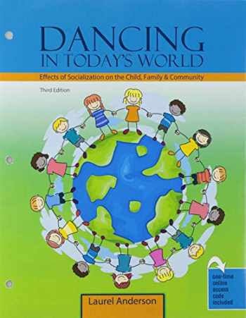 9781524988722-1524988723-Dancing in Today's World: Effects of Socialization on the Child, Family and Community