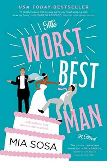 9780062909879-0062909878-The Worst Best Man: A Novel