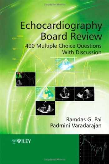 9780470518229-0470518227-Echocardiography Board Review: 400 Multiple Choice Questions With Discussion