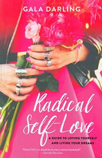 9781401951429-1401951422-Radical Self-Love: A Guide to Loving Yourself and Living Your Dreams