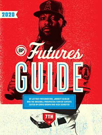 9781732355583-1732355584-Baseball Prospectus Futures Guide 2020