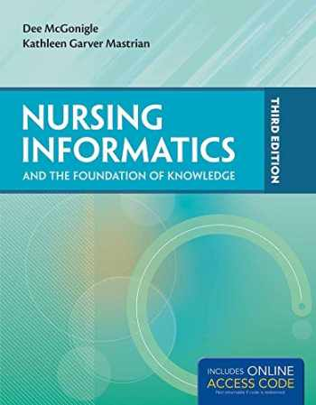 9781284043518-1284043517-Nursing Informatics and the Foundation of Knowledge