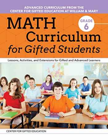9781618219961-1618219960-Math Curriculum for Gifted Students (Grade 6): Lessons, Activities, and Extensions for Gifted and Advanced Learners