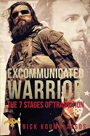 9780578404738-0578404737-Excommunicated Warrior: 7 Stages of Transition