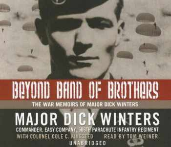 9780786170296-0786170298-Beyond Band of Brothers: The War Memoirs of Major Dick Winters