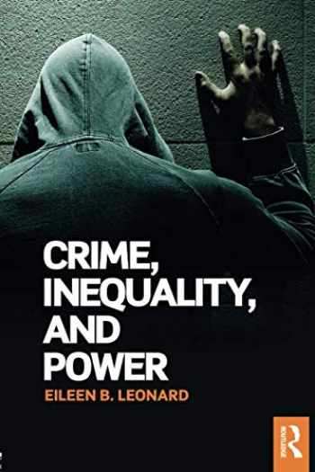 9781138820562-1138820563-Crime, Inequality and Power