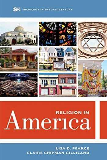 9780520296428-0520296427-Religion in America (Volume 6) (Sociology in the Twenty-First Century)