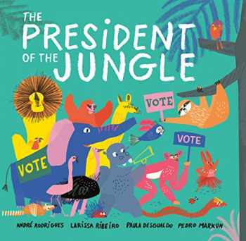 9781984814746-1984814745-The President of the Jungle