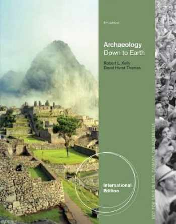 9781133959847-1133959849-Archaeology: Down to Earth, International Edition