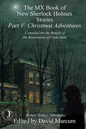 9781780929965-178092996X-The MX Book of New Sherlock Holmes Stories - Part V: Christmas Adventures