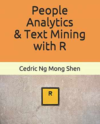 9781091118539-1091118531-People Analytics & Text Mining with R