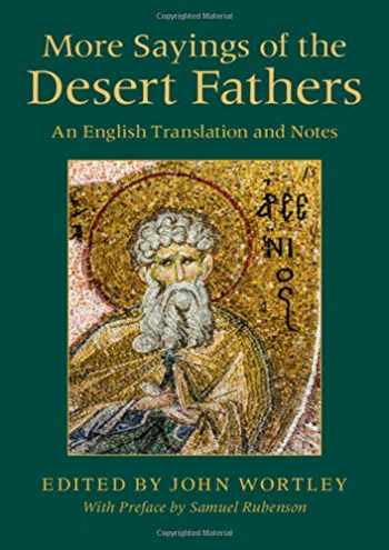 9781108471084-1108471080-More Sayings of the Desert Fathers: An English Translation and Notes