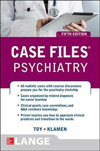 9780071835329-0071835326-Case Files Psychiatry, Fifth Edition (LANGE Case Files)