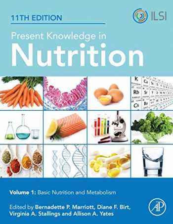 9780323661621-0323661629-Present Knowledge in Nutrition: Basic Nutrition and Metabolism