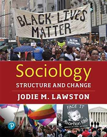 9780133909401-0133909409-Sociology: Structure and Change -- Loose-Leaf Edition
