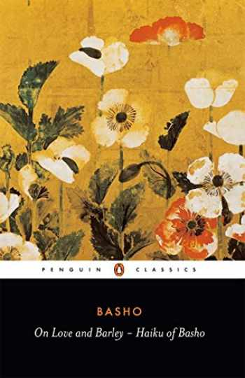 9780140444599-0140444599-On Love and Barley: Haiku of Basho (Penguin Classics)