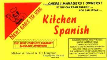 9780965190107-0965190102-Kitchen Spanish - a Quick Phrase Guide of Kitchen and Culinary Terms