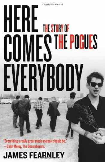 9781556529504-1556529503-Here Comes Everybody: The Story of the Pogues