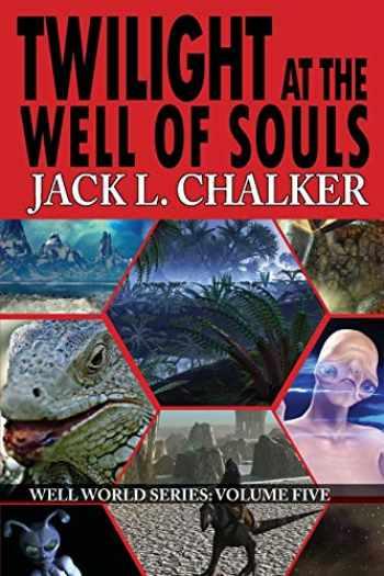 9781612422275-1612422276-Twilight at the Well of Souls (Well World Saga: Volume 5)