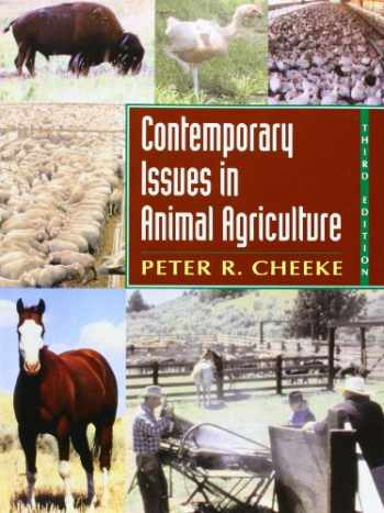 9780131125865-0131125869-Contemporary Issues in Animal Agriculture (3rd Edition)