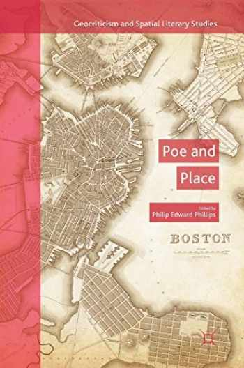 9783319967875-3319967878-Poe and Place (Geocriticism and Spatial Literary Studies)