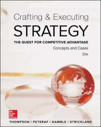 9780077720599-0077720598-Crafting & Executing Strategy: The Quest for Competitive Advantage:  Concepts and Cases (Crafting & Executing Strategy: Text and Readings)