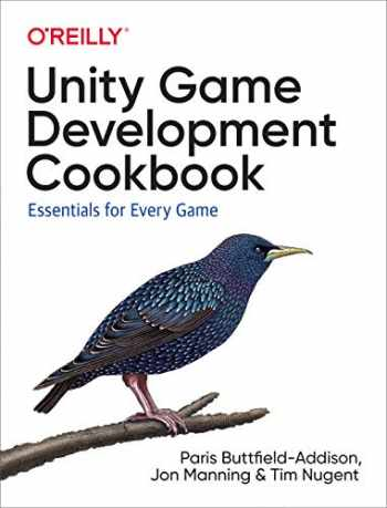 9781491999158-1491999152-Unity Game Development Cookbook: Essentials for Every Game