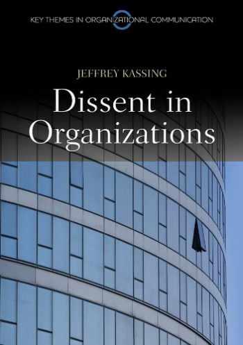 9780745651408-0745651402-Dissent in Organizations