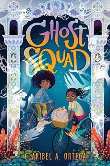 9781338280128-1338280120-Ghost Squad