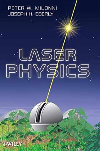 9780470387719-0470387718-Laser Physics