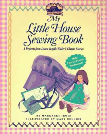 9780694009039-0694009032-My Little House Sewing Book (Little House Merchandise)
