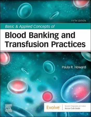 9780323697392-0323697399-Basic & Applied Concepts of Blood Banking and Transfusion Practices