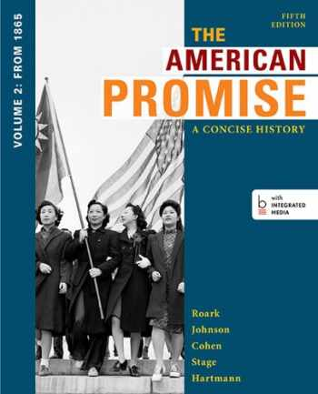 9781457631467-1457631466-The American Promise: A Concise History, Volume 2: From 1865