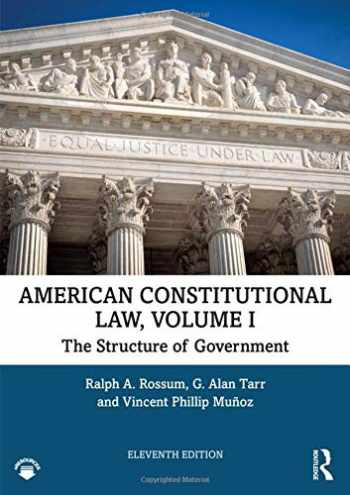 9780367233334-0367233339-American Constitutional Law, Volume I: The Structure of Government