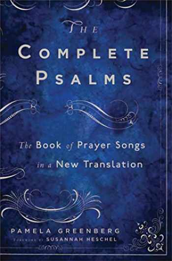 9781608191208-1608191206-The Complete Psalms: The Book of Prayer Songs in a New Translation