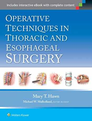 9781451190182-1451190182-Operative Techniques in Thoracic and Esophageal Surgery