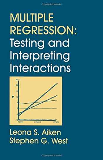 9780761907121-0761907122-Multiple Regression: Testing and Interpreting Interactions