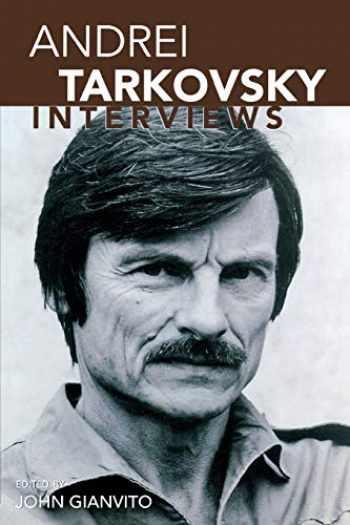 9781578062201-1578062209-Andrei Tarkovsky: Interviews (Conversations with Filmmakers Series)