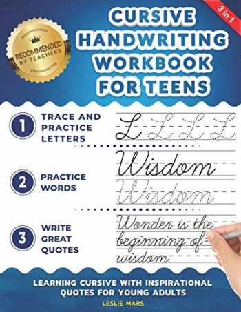 9781707818440-1707818444-Cursive Handwriting Workbook for Teens: Learning Cursive with Inspirational Quotes for Young Adults, 3 in 1 Cursive Tracing Book Including over 130 Pages of Exercises with Letters, Words and Sentences