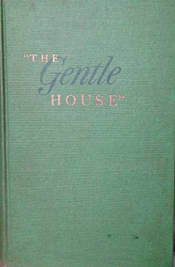 9780395081365-039508136X-The Gentle House