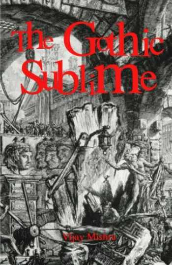 9780791417485-0791417484-The Gothic Sublime (Suny Series on the Sublime)
