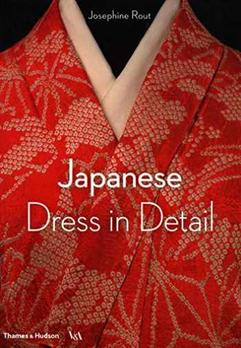 9780500480571-0500480575-Japanese Dress in Detail