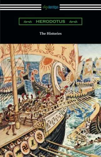 9781420953886-1420953885-The Histories (Translated by George Rawlinson with an Introduction by George Swayne and a Preface by H. L. Havell)