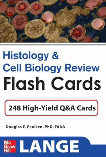 9780071741149-0071741143-Histology and Cell Biology Review Flash Cards (LANGE FlashCards)