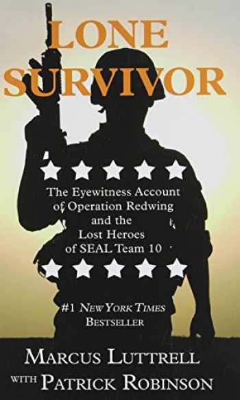 9781410470270-141047027X-Lone Survivor: The Eyewitness Account of Operation Redwing and the Lost Heroes of SEAL Team 10 (Thorndike Nonfiction)