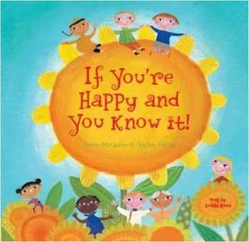 9781846862885-1846862884-If You're Happy and You Know It (Fun First Steps) (Hardcover with CD) (A Barefoot Singalong)